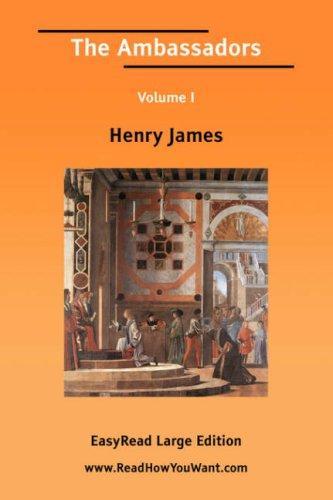 The Ambassadors Volume I EasyRead Large Edition