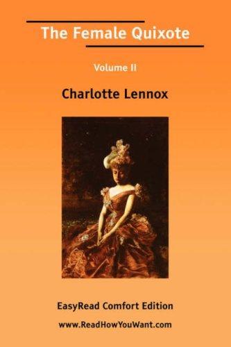 The Female Quixote Volume II EasyRead Comfort Edition