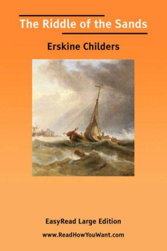 Download The Riddle of the Sands EasyRead Large Edition