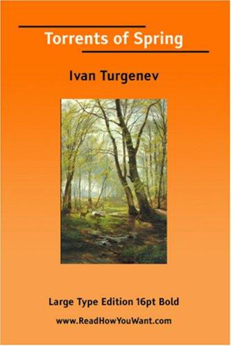 Torrents of Spring (Large Print)