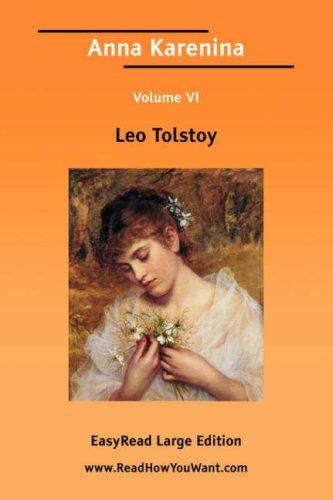 Download Anna Karenina Volume 6 EasyRead Large Edition