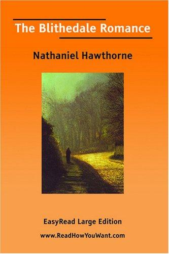 Download The Blithedale Romance EasyRead Large Edition