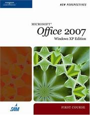 New Perspectives on Microsoft Office 2007, First Course, Windows XP Edition (...