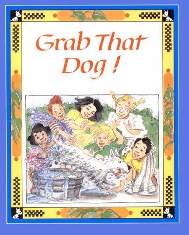 Grab That Dog