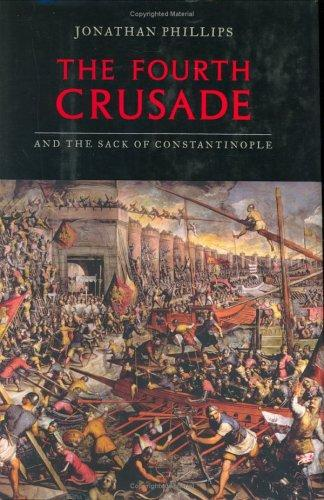 Download The Fourth Crusade and the sack of Constantinople