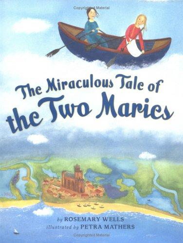 The miraculous tale of the two Maries