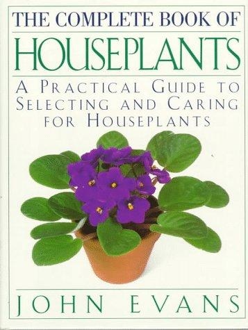 The Complete Book of House Plants