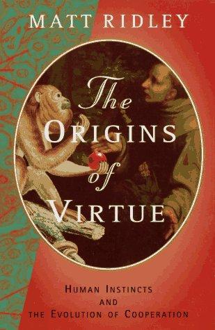 The origins of virtue