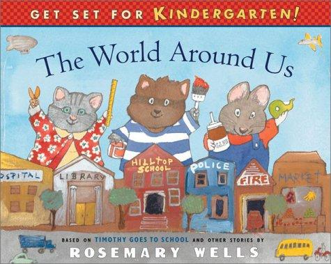 Download The World Around Us (Get Set for Kindergarten)