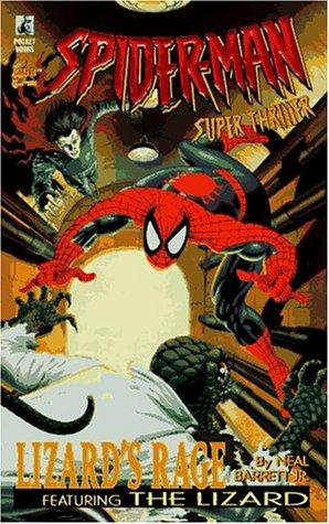 LIZARDS RAGE SPIDER MAN SUPER THRILLER 4 by Neal Barrett