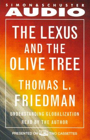 The Lexus and the Olive Tree ABRIDGED