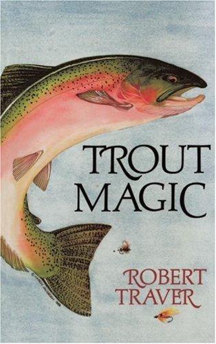 Trout magic