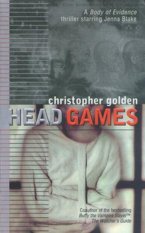Head games by Christopher Golden