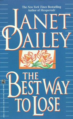 The best way to lose by Janet Dailey