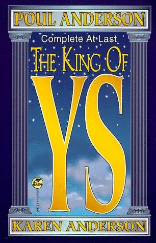 The king of Ys by Poul Anderson, Karen Anderson