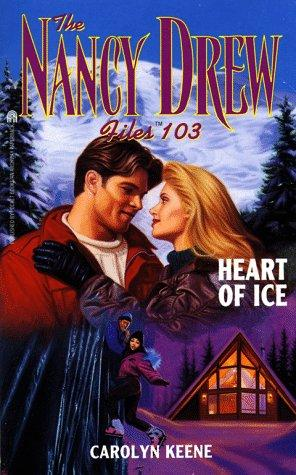 Heart of Ice (Nancy Drew Files #103)