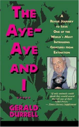 Download The aye-aye and I