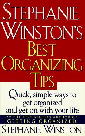 Download Stephanie Winston's best organizing tips