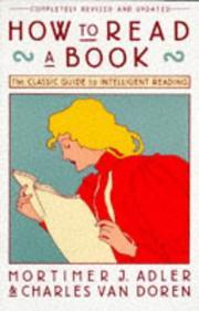 How to Read a Book by Charles Van Doren, Mortimer J. Adler
