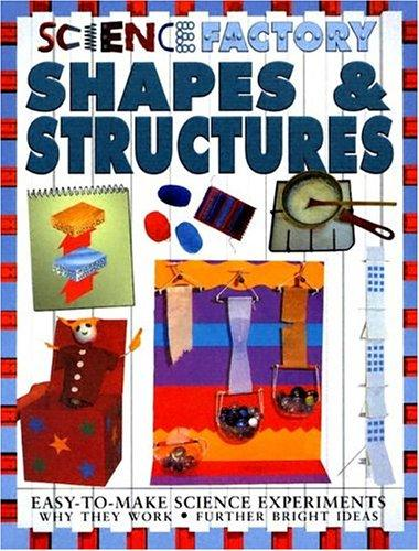 Shapes & Structures (Science Factory)