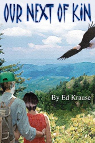 Our Next of Kin by Ed Krause