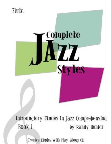 Download Complete Jazz Styles Introductory Etudes in Jazz Comprehension, Book1