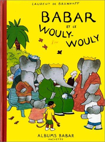 Babar et le Wouly-Wouly
