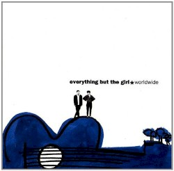Everything But The Girl - Old friends