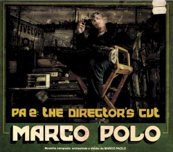 PA 2: The Director's Cut by Marco Polo