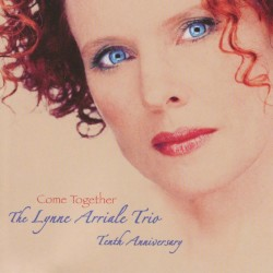Lynne Arriale Trio - Come Together