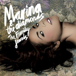 The Family Jewels by Marina & the Diamonds