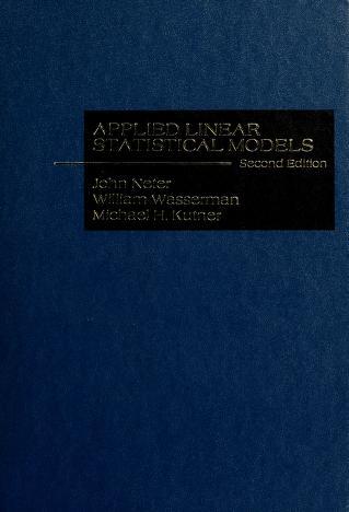 Cover of: Applied linear statistical models | John Neter