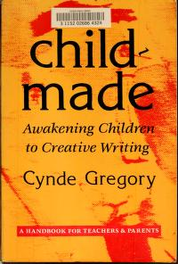 Childmade by Cynde Gregory
