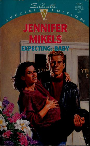 Expecting by Jennifer Mikels