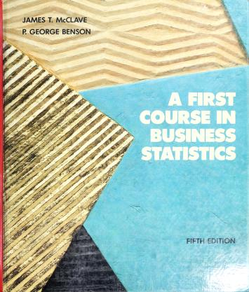 Cover of: A first course in business statistics | James T. McClave