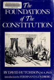 Cover of: The foundations of the Constitution | Hutchison, David