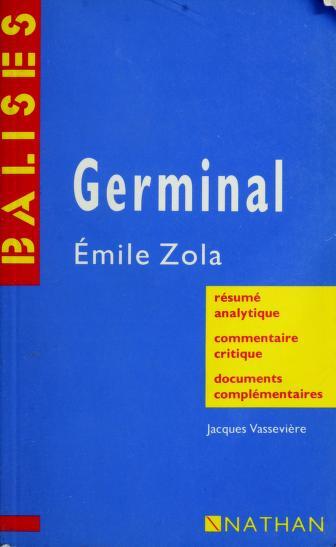 Germinal: Émile Zola by Jacques Vassevière