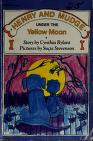 Cover of: Henry and Mudge under the yellow moon