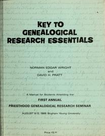 Cover of: Key to genealogical research essentials | Norman Edgar Wright