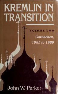 Cover of: Kremlin in Transition | John W. Parker