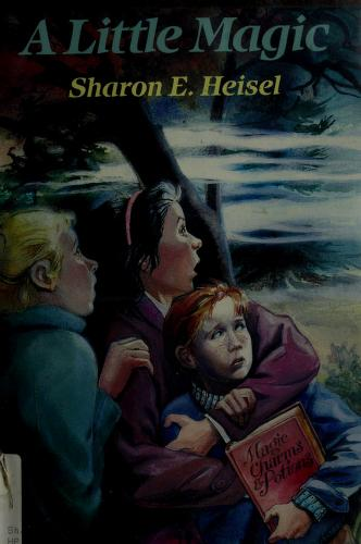 Cover of: A little magic   Sharon E. Heisel