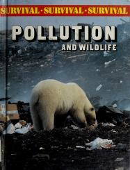 Cover of: Pollution and wildlife | Bright, Michael.