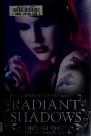 Cover of: Radiant shadows | Melissa Marr