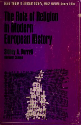 The Role of religion in modern European history. -- by Burrell, Sidney Alexander