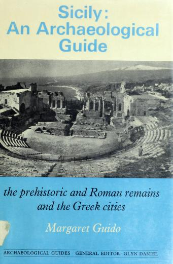 Cover of: Sicily: an archaeological guide | Margaret Guido