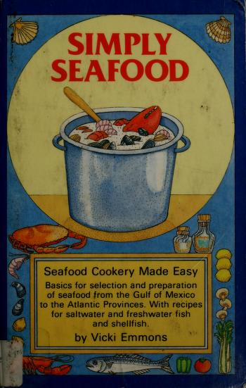 Cover of: Simply Seafood | Vicki Emmons