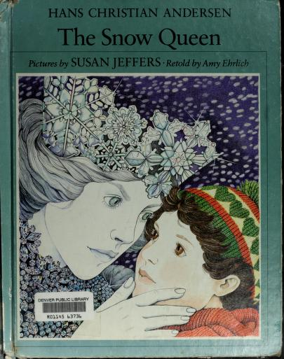 The Snow Queen (Pied Piper Books) by Hans Christian Andersen