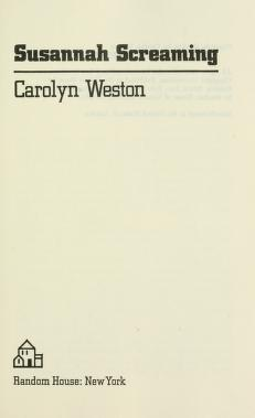 Cover of: Susannah screaming | Carolyn Weston