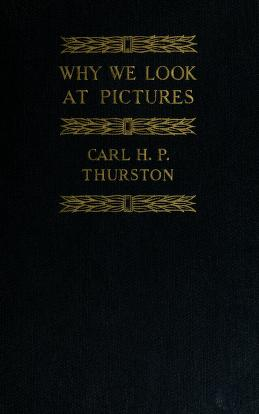Cover of: Why we look at pictures | Carl H. P. Thurston