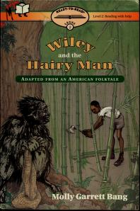 Cover of: Wiley and the Hairy Man | Molly Bang